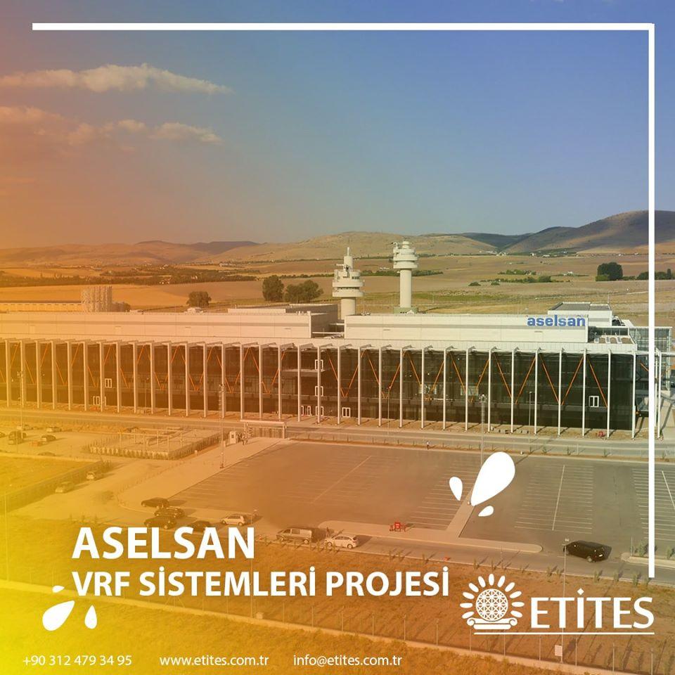 Aselsan'ın Gölbaşı Yerleşkesi VRF Klima Sistem Projesi