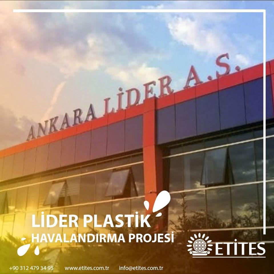Lider Plastik Fabrikası Havalandırma Projesine Başladık