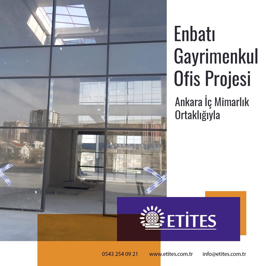 Enbatı Gayrimenkul Ofis Projesi