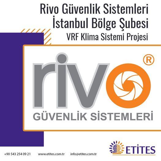 Rivo Güvenlik Sistemleri İstanbul Bölge Şubesi Projesi