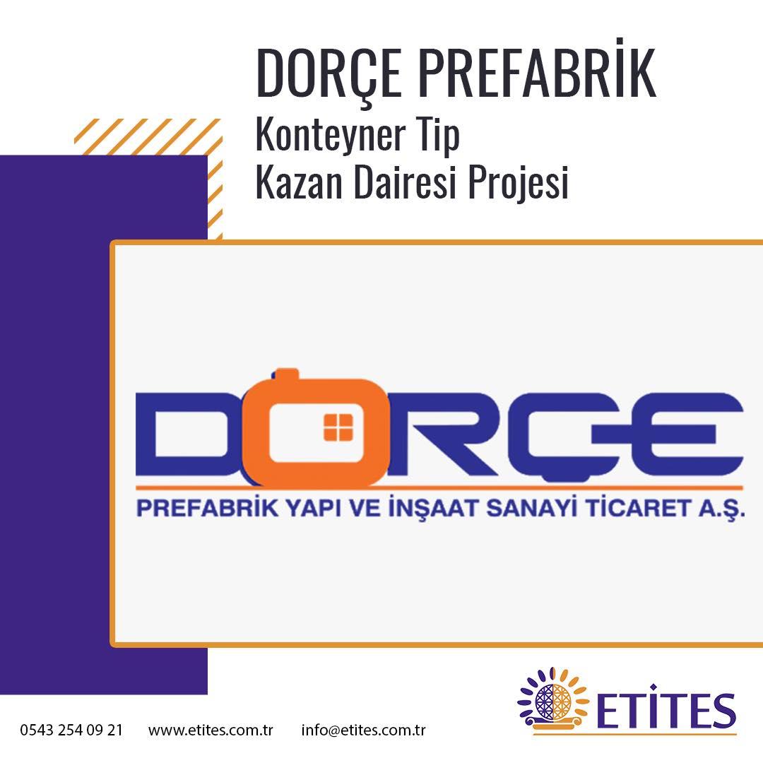 Dorçe Prefabrik Fabrika Projesi