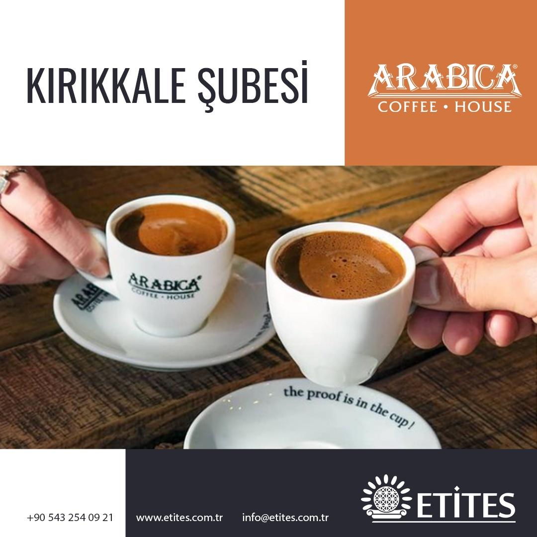 Arabica Coffee Kırıkkale Şubesi Projesi