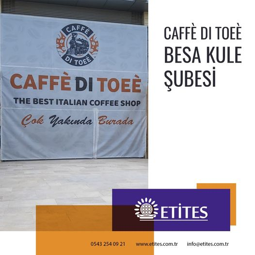 Caffè Di Toeè Besa Kule Şubesi Projesi